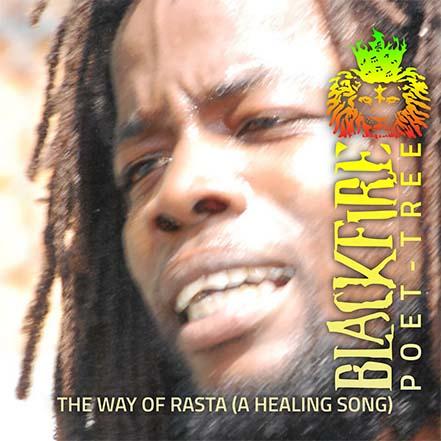 The Way of Rasta (A Healing Song)